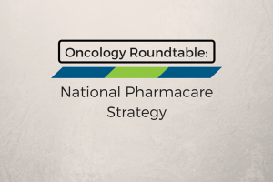 image of Oncology Roundtable: Establishing a collective patient vision and set of principles for a national pharmacare strategy