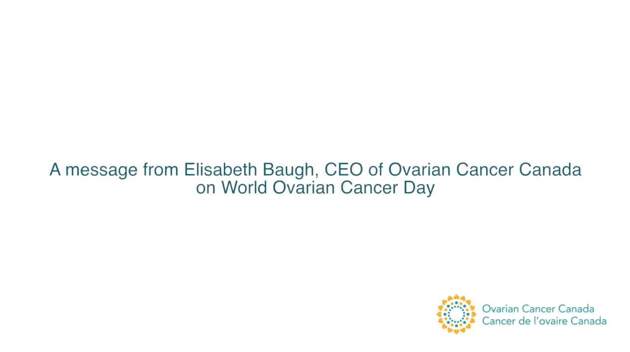 Make A Commitment To Change On World Ovarian Cancer Day Canadian Cancer Survivor Network