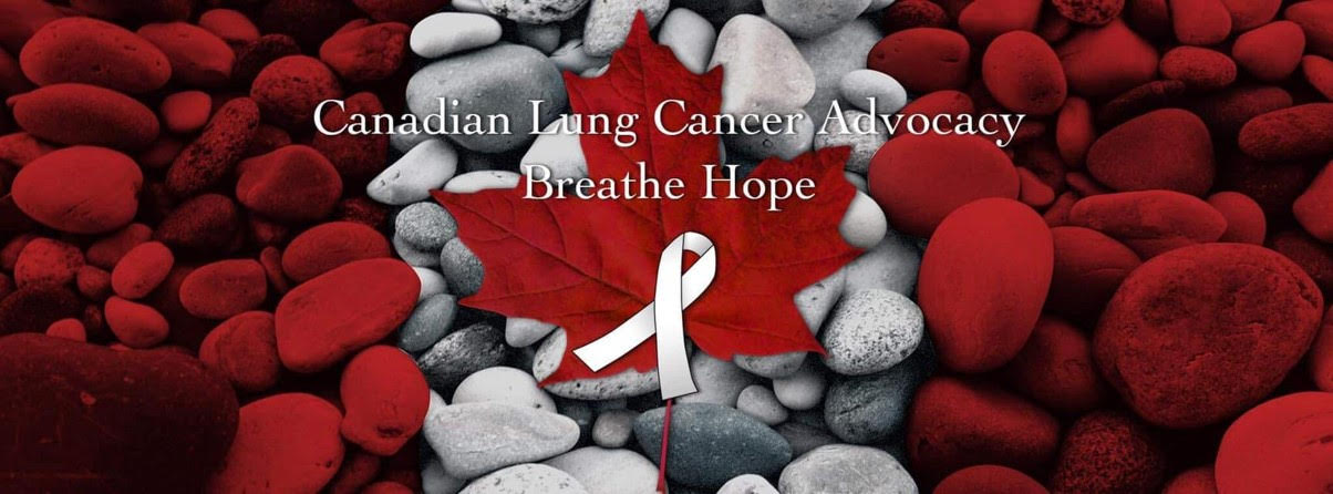 Canadian Lung Cancer Advocacy Breathe Hope